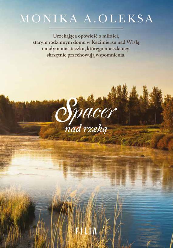 okładka Spacer nad rzeką, Ebook   Monika A. Oleksa