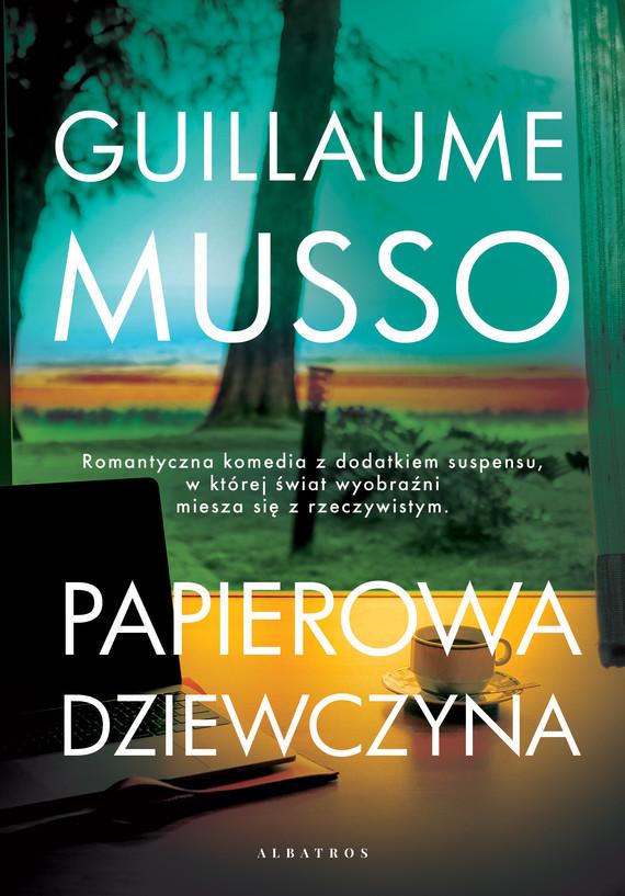 okładka Papierowa dziewczynaebook | epub, mobi | Guillaume Musso