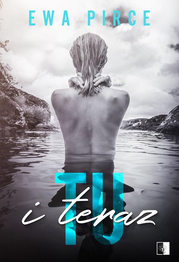 okładka Tu i Terazebook | epub, mobi | Ewa Pirce
