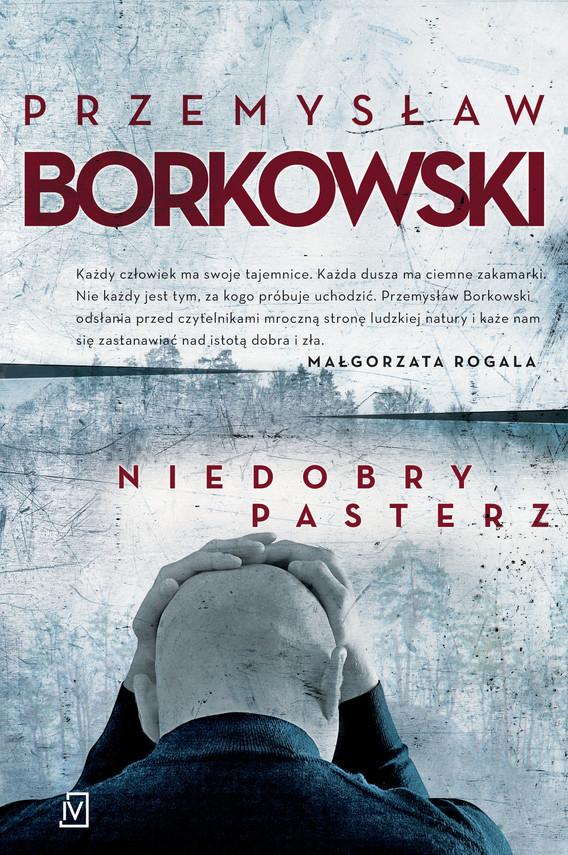 okładka Niedobry pasterz, Ebook | Przemysław Borkowski