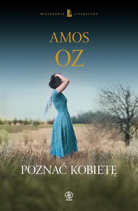 okładka Poznać kobietę, Ebook   Amos Oz