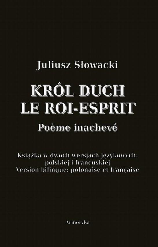okładka Król Duch. Le Roi-Esprit. Poème inachevé, Ebook | Juliusz Słowacki
