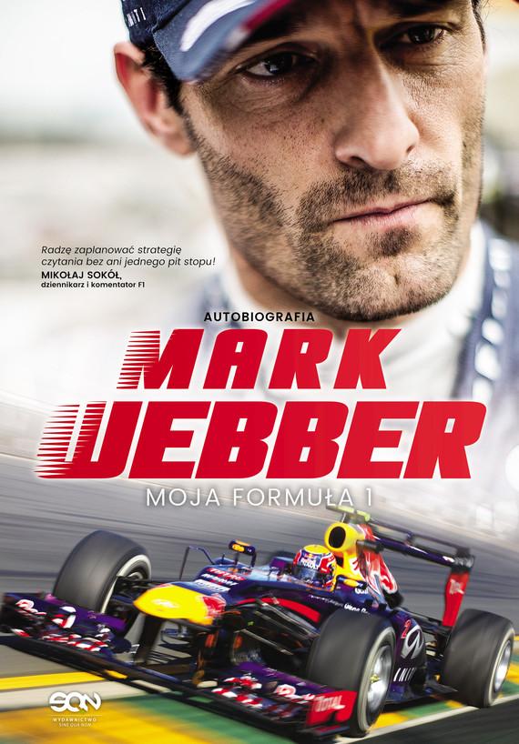okładka Mark Webber. Moja Formuła 1ebook | epub, mobi | Mark Webber