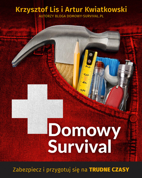 okładka Domowy Survival, Ebook   Krzysztof Lis, Artur Kwiatkowski