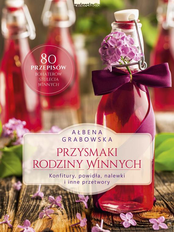okładka Przysmaki Rodziny Winnychebook   epub, mobi   Ałbena Grabowska