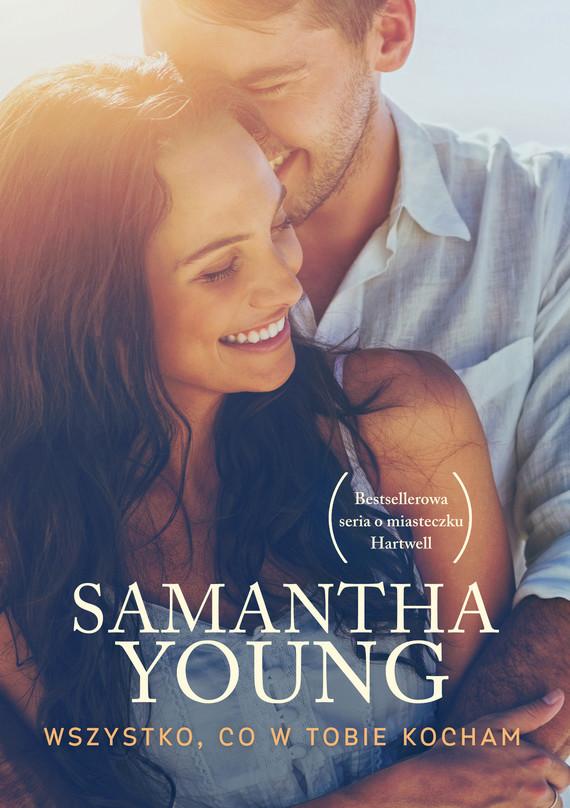 okładka Wszystko, co w Tobie kochamebook | epub, mobi | Samantha Young