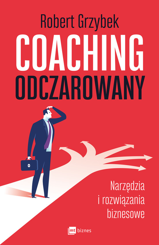 okładka Coaching odczarowanyebook   epub, mobi   Robert Grzybek