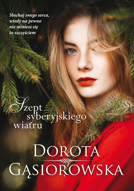 okładka Szept syberyjskiego wiatru, Ebook | Dorota Gąsiorowska