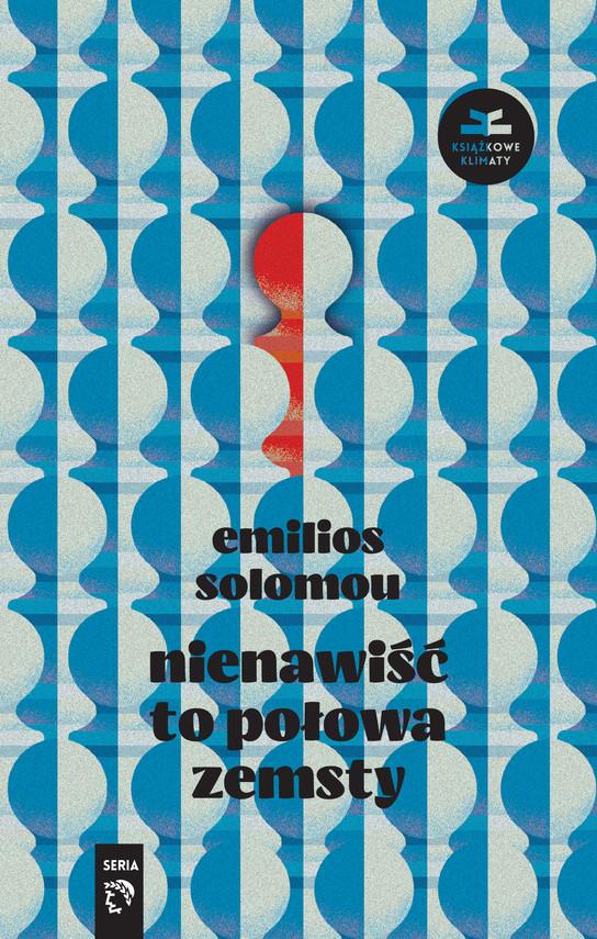 okładka Nienawiść to połowa zemsty, Ebook   Emilios Solomou