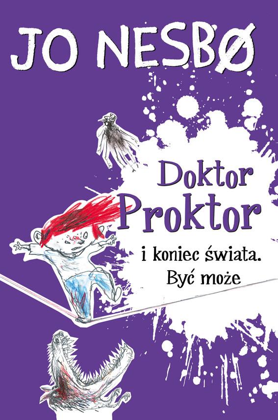 okładka Doktor Proktor (#3). Doktor Proktor i koniec świata. Być może, Ebook | Jo Nesbø