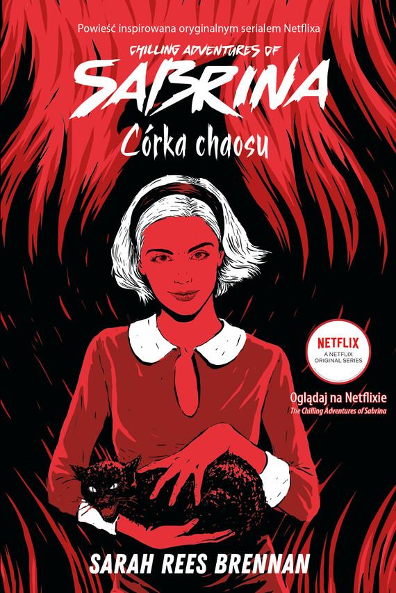 okładka Chilling Adventures of Sabrina (Tom 2). Córka chaosu, Ebook | Sarah Rees Brennan
