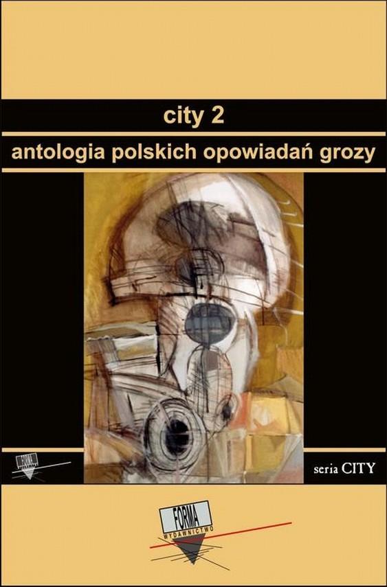 okładka City 2. Antologia polskich opowiadań grozy, Ebook | Praca Zbiorowa