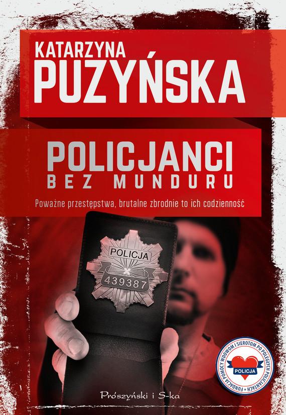okładka Policjanci. Bez munduru, Ebook   Katarzyna Puzyńska
