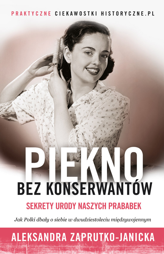 okładka Piękno bez konserwantów, Ebook   Aleksandra Zaprutko-Janicka