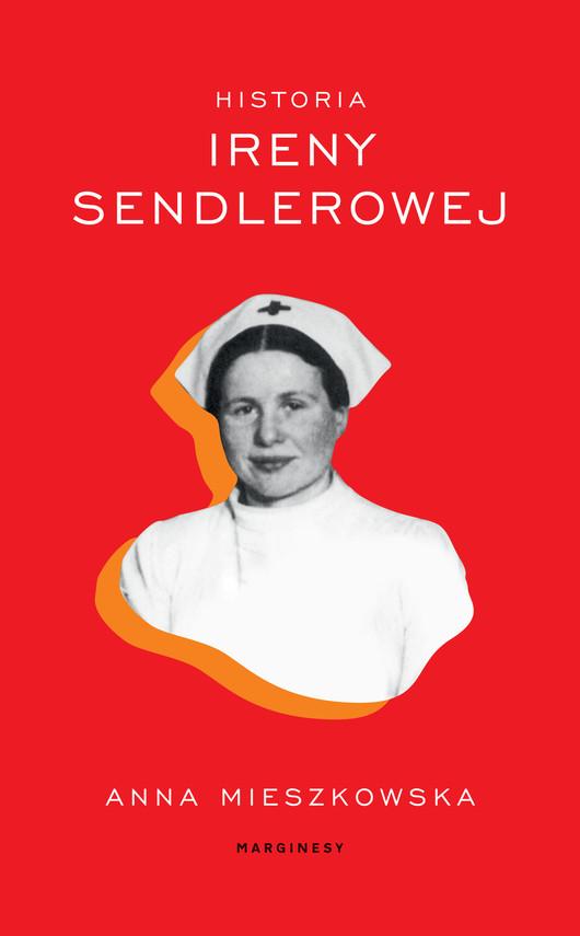 okładka Historia Ireny Sendlerowej, Ebook   Anna Mieszkowska