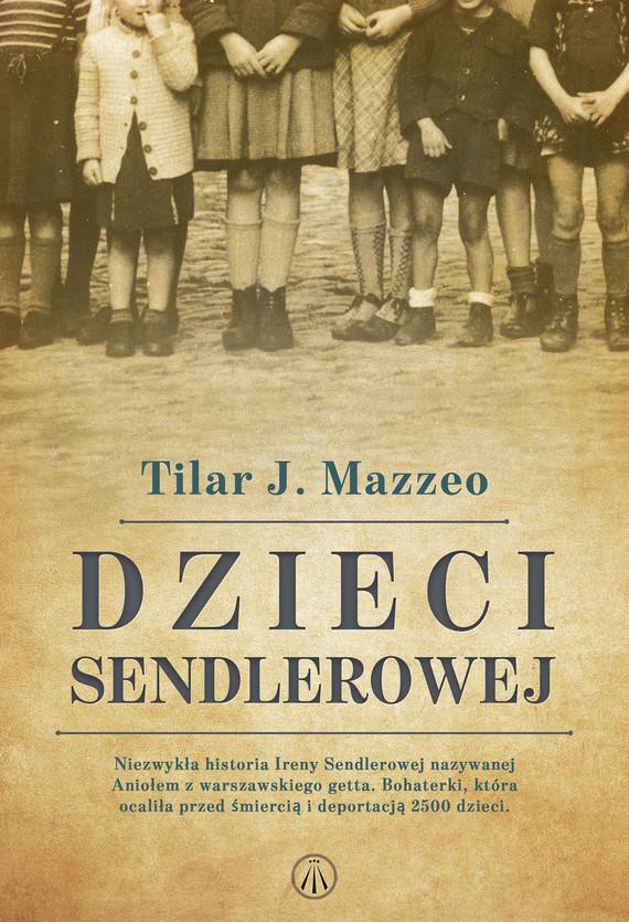 okładka Dzieci Sendlerowejebook | epub, mobi | Tilar J. Mazzeo