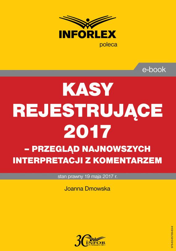 okładka Kasy rejestrujące 2017, Ebook   Joanna Dmowska