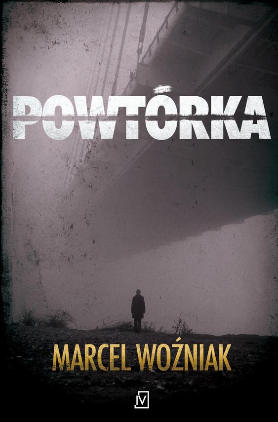 okładka Powtórka, Ebook   Marcel Woźniak