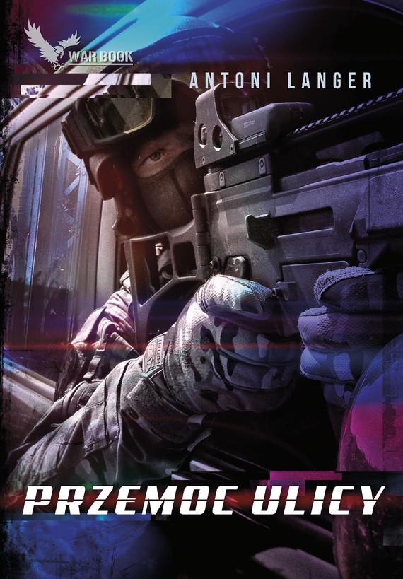 okładka Przemoc ulicy, Ebook | Antoni Langer