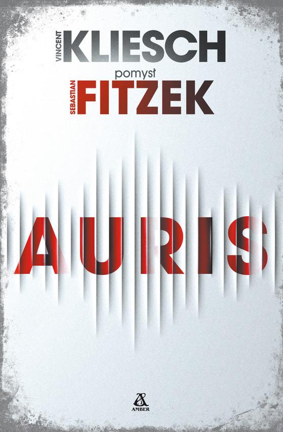 okładka Auris, Ebook | Sebastian Fitzek, Vincent Kliesch