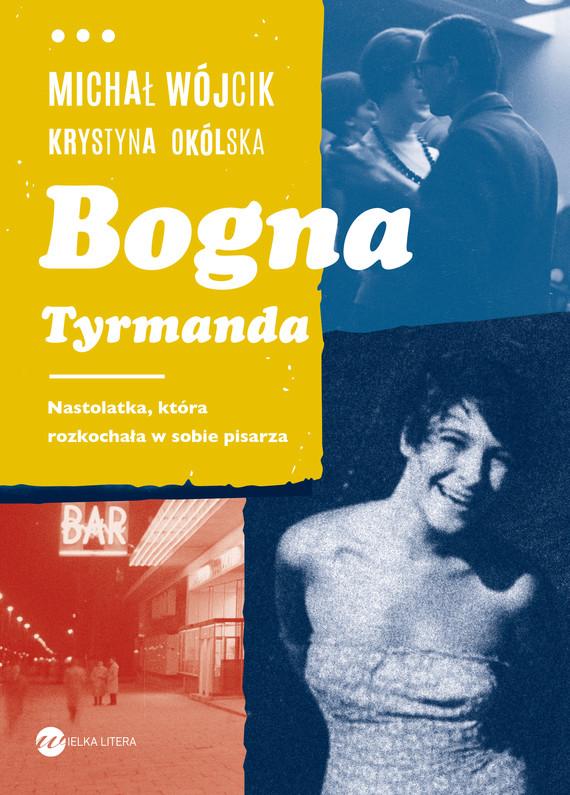 okładka Bogna Tyrmandaebook | epub, mobi | Michał Wójcik