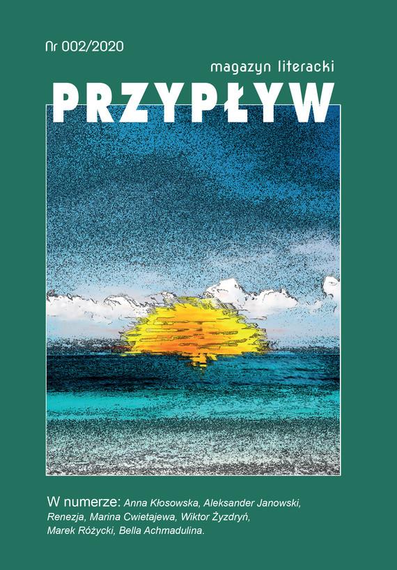 okładka Przypływ. Magazyn literacki, nr 002/2020ebook | epub, mobi | Aleksander Janowski