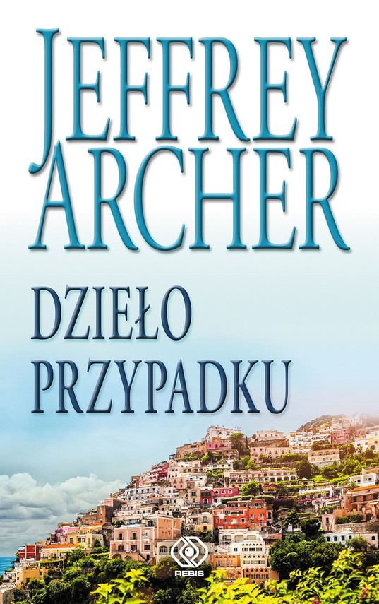 okładka Dzieło przypadku, Ebook | Jeffrey Archer