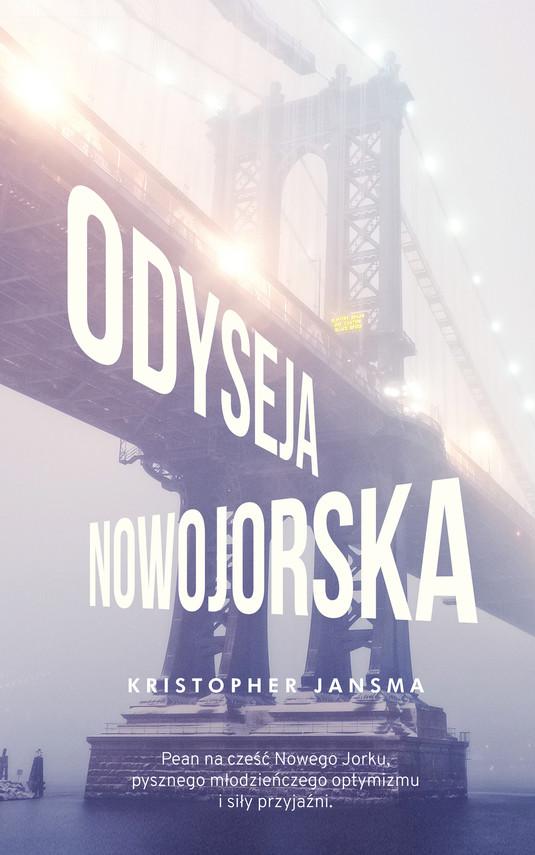 okładka Odyseja nowojorskaebook | epub, mobi | Kristopher Jansma