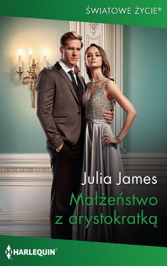 okładka Małżeństwo z arystokratką, Ebook | Julia James