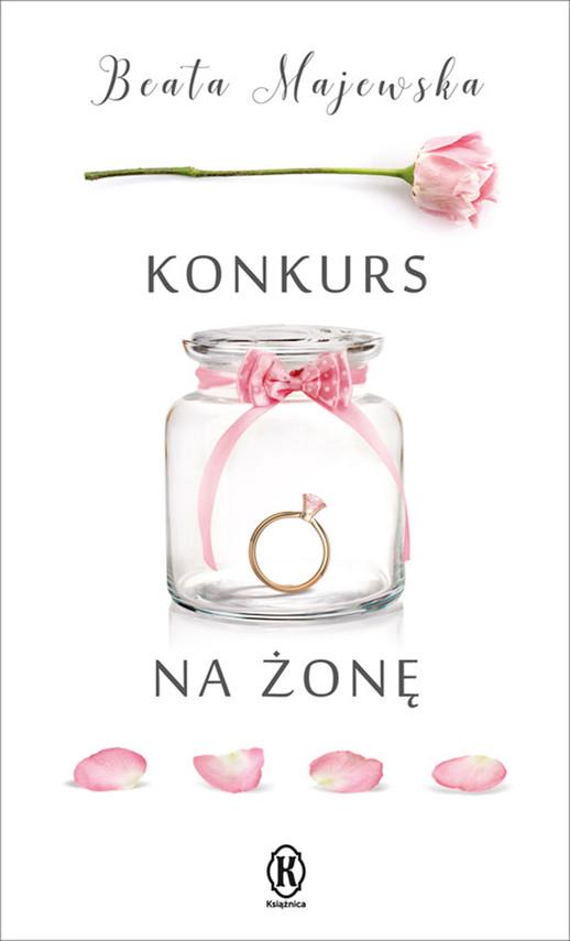 okładka Konkurs na żonę, Ebook   Beata Majewska