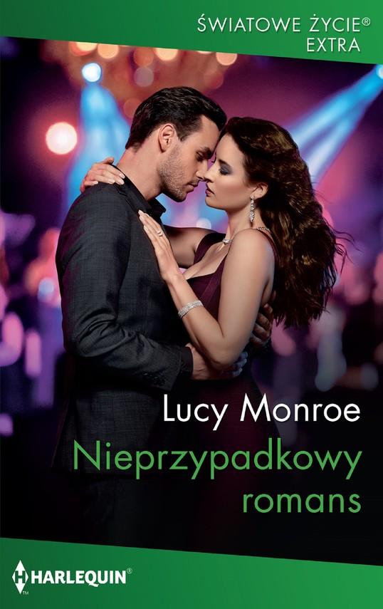 okładka Nieprzypadkowy romans, Ebook | Lucy Monroe