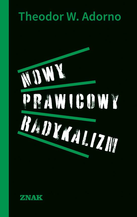 okładka Nowy prawicowy radykalizm, Ebook | Theodor W. Adorno