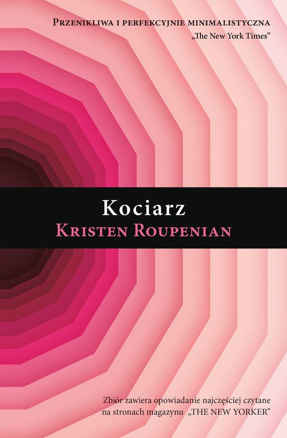 okładka Kociarzebook | epub, mobi | Kristen  Roupenian