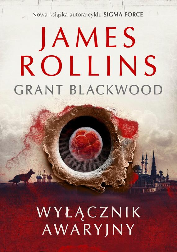 okładka Wyłącznik awaryjny, Ebook | James Rollins