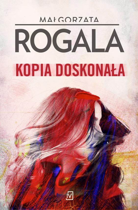 okładka Kopia doskonałaebook | epub, mobi | Małgorzata  Rogala