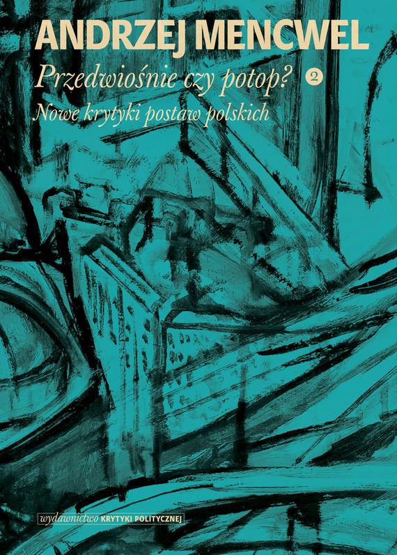 okładka Przedwiośnie czy potop (2)ebook | epub, mobi | Andrzej Mencwel