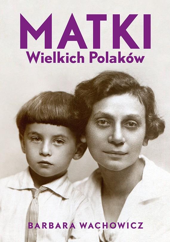 okładka Matki Wielkich Polakówebook | epub, mobi | Barbara Wachowicz