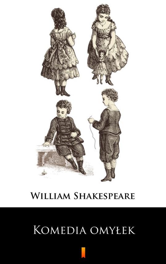 okładka Komedia omyłek, Ebook | William Shakespeare