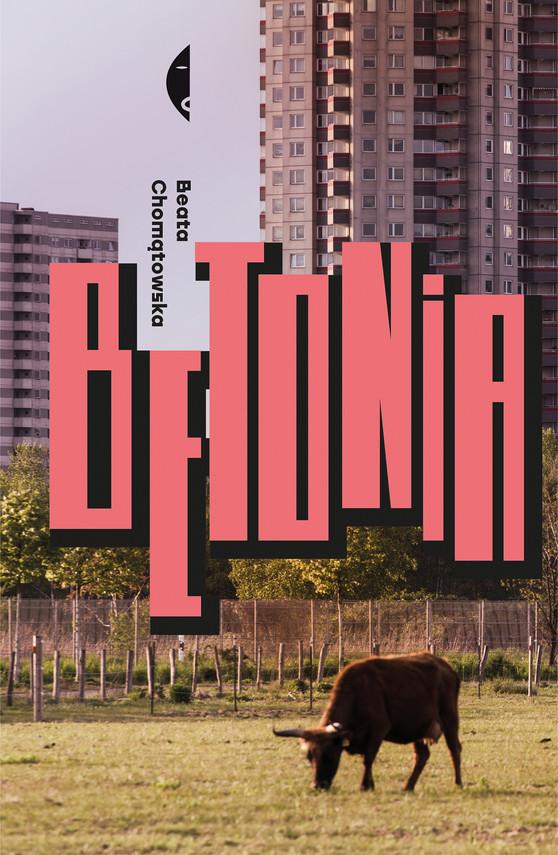 okładka Betonia. Dom dla każdego, Ebook | Beata Chomątowska