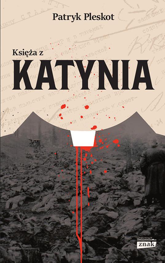 okładka Księża z Katynia, Ebook | Patryk Pleskot