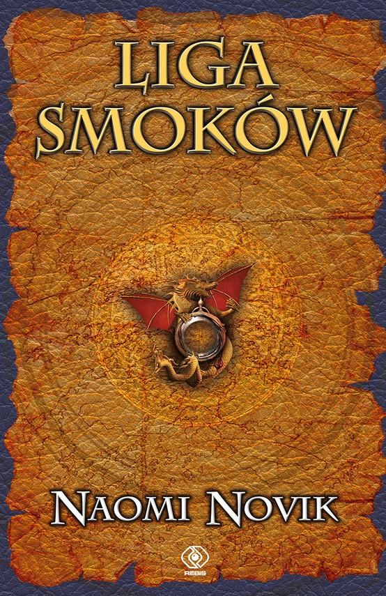 okładka Temeraire (Tom 9). Liga Smoków, Ebook   Naomi Novik