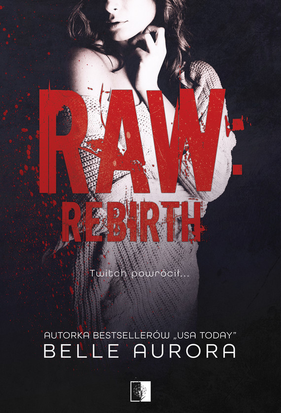 okładka Raw Rebirthebook | epub, mobi | Belle Aurora