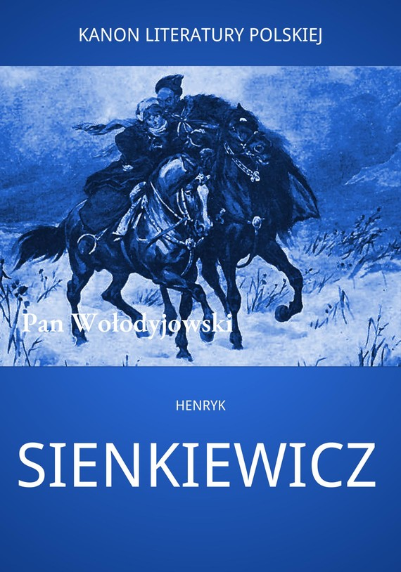 okładka Pan Wołodyjowskiebook   epub, mobi   Henryk Sienkiewicz