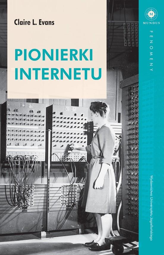 okładka Pionierki Internetuebook | epub, mobi | Claire L.  Evans