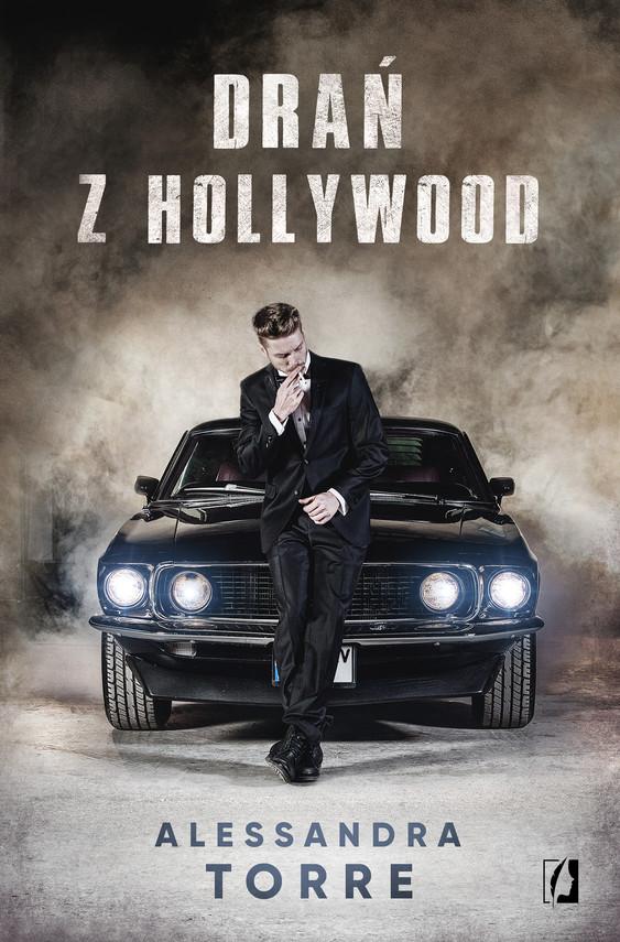 okładka Drań z Hollywoodebook | epub, mobi | Alessandra Torre