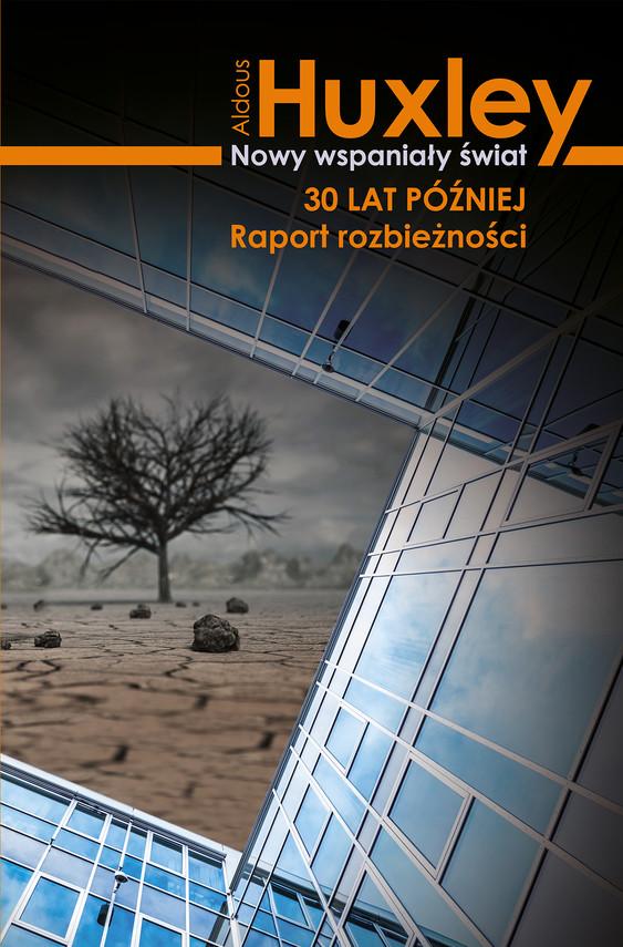 okładka Nowy wspaniały świat 30 lat poźniej, Ebook | Aldous Huxley