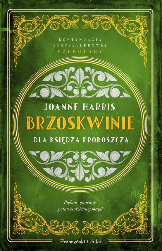 okładka Brzoskwinie dla księdza proboszczaebook | epub, mobi | Joanne Harris