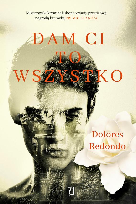 okładka Dam Ci to wszystko, Ebook   Dolores Redondo