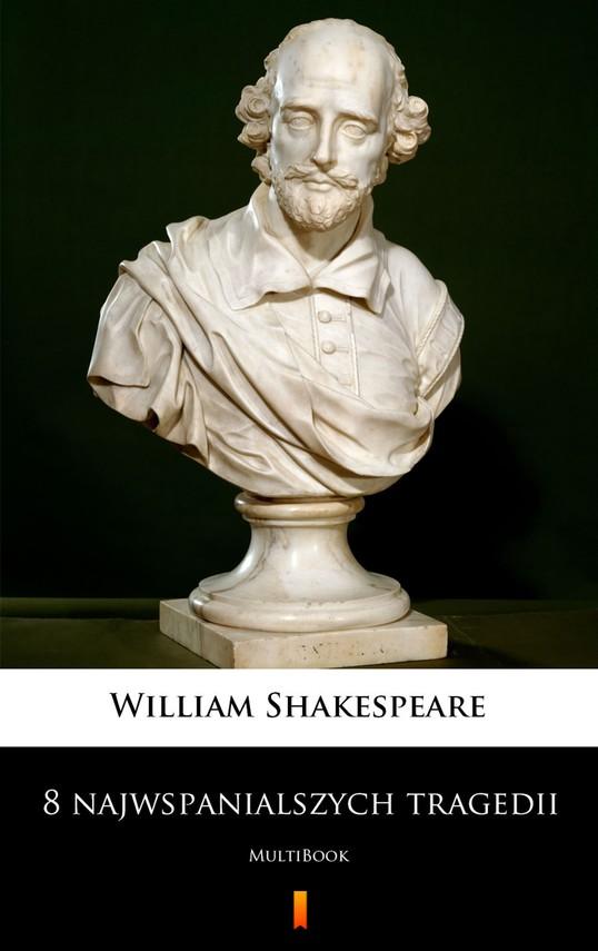 okładka 8 najwspanialszych tragedii. MultiBook, Ebook | William Shakespeare