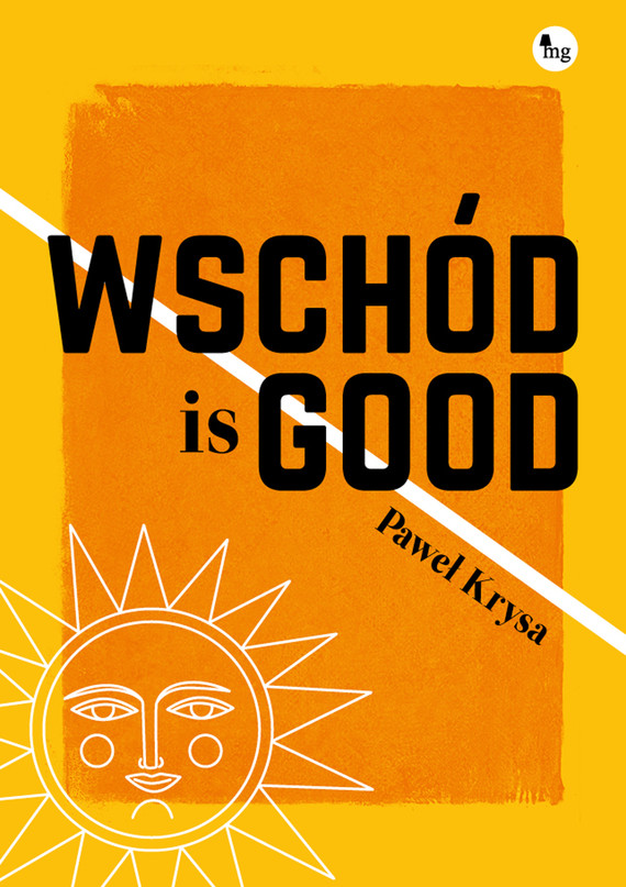 okładka Wschód is good, Ebook | Krysa Paweł